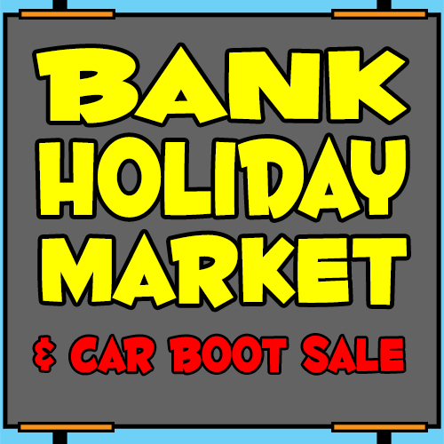 Bank Holiday Market and Car Boot Sale